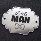 "Табличка ""Little man"", серебро, 40*55мм"